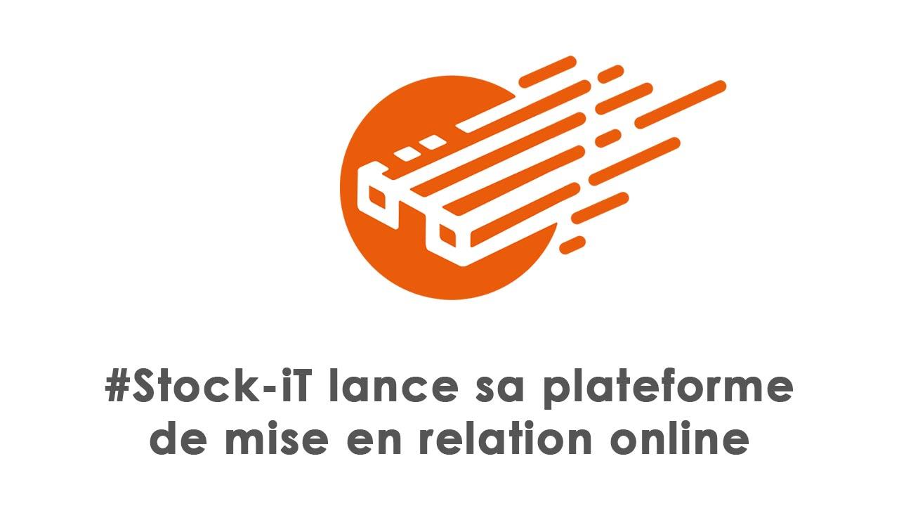 Stock-iT lance sa plateforme de mise en relation online !
